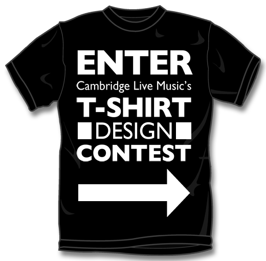 Enter Cambridge Live Music's T-Shirt Design Contest